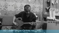 Yiğit Yalçın - Sevdan İle (İstek)2014