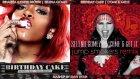 Rihanna & Selena Gomez - Birthday Cake Feat Chris Brown