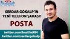 Serdar Gökalp'in Yeni Telefon Şakası: Posta