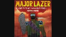 Major Lazer Feat. Sean Paul - Come On To Me (Hakan Keleş Remix)
