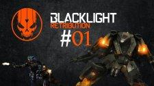 Blacklight Retribution Bölüm 1