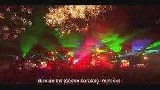 Dj İstan Bill (Sadun Karakuş) Mini Set