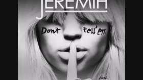 Jeremih - Feat. YG - Don't Tell 'Em