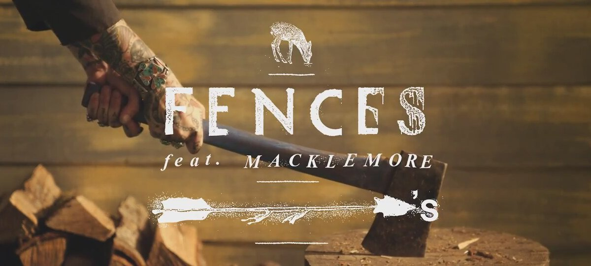 Fences Arrows Macklemore