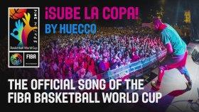 Huecco - Sube La Copa (2014 Dünya Basketbol Şampiyonası Resmi Şarkısı)