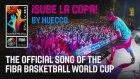 Huecco - Sube La Copa (2014 Fıba Dünya Basketbol Şampiyonası Resmi Şarkısı)