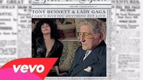 Tony Bennett - I Can't Give You Anything But Love Feat Lady Gaga