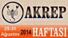 AKREP Burcu HAFTALIK Astroloji Yorumu videosu, 25 31 Ağustos 2014, Astroloji Uzmanı Demet Baltacı
