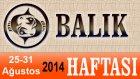 BALIK Burcu HAFTALIK Astroloji Yorumu videosu, 25 31 Ağustos 2014, Astroloji Uzmanı Demet Baltacı