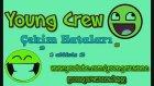 Young Crew Çekim Hataları