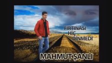 Mahmut Şanlı - Fırtınası Hiç Dinmedi