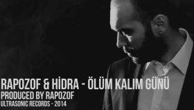 Rapozof & Hidra - Ölüm Kalım Günü
