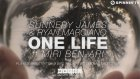 Sunnery James & Ryan Marciano - One Life