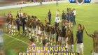 Super Kupa Fenerbahçe'nin Görüntüleri