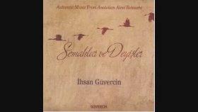 İhsan Güvercin - Aliye Selman Olasın