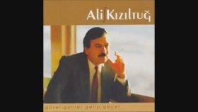 Ali Kızıltuğ - Küstüm Gidiyom