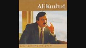 Ali Kızıltuğ - Vefasız Yar Ne Güzeldin Bir Zaman