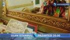 Ulan İstanbul 7. Bölüm Fragmanı 2