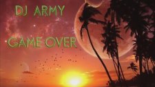 Dj Army - Game Over