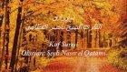Şeyh Nasır El Qatami - Kâf Suresi