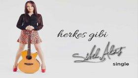 Sibel Alaş - Herkes Gibi