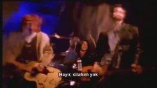 Nirvana - Come As You Are ( Türkçe Altyazı)