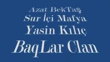 Azat Bektaş Yasin Kilic Tentene Enkaz Eyocan Baglarclan & Granmafya