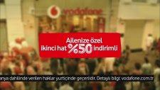 Ailecek Vodafone'a Bekliyoruz!