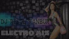 DJ Resul Kanbur - Electro Mix.2014