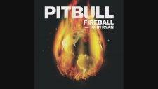 Pitbull Ft. John Ryan - Fireball (Audio)