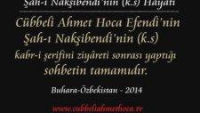 Cübbeli Ahmet Hoca Efendi - Şâhı Nakşibendi'nin (k.s) Hayatı