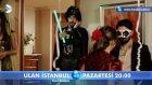 Ulan İstanbul 13.Bölüm Fragmanı-2