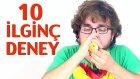 Oha Diyeceğiniz 10 İlginç Deney