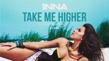INNA - Take Me Higher (Audio Version)