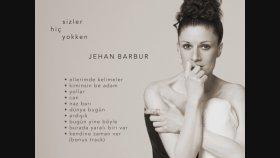 Jehan Barbur - Bugün Yine Böyle