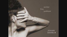 Jehan Barbur - Burada Yaralı Biri Var