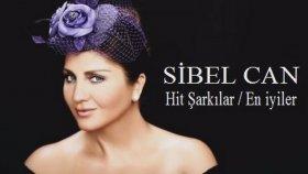 Sibel Can - Hit Şarkılar