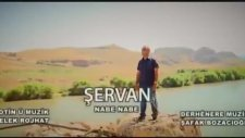 Şervan - Nabe Nabe