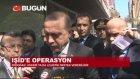 Cumhurbaşkanı Erdoğan'dan Işid Açıklaması