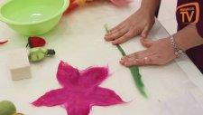 Keçe ile Çiçek Yapımı
