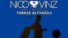 Nico & Vinz - Am I Wrong (Türkçe Altyazılı)