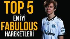 Top5: En İyi Fabulous Hareketleri