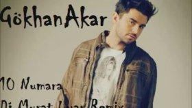 Gökhan Akar - 10 Numara (Murat Uyar Remix)
