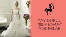 Nuray Sayarı'dan Yay Burcu Gelin & Damat Yorumları | Düğün.com