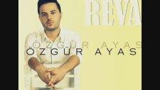 Özgür Ayas - Reva