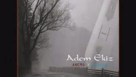 Beşköylü Adem - Ekiz Gezdik Karadenizi / Anemo Rüzgar Albümü 2012
