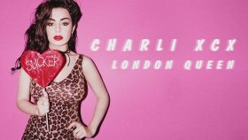 Charli Xcx - London Queen