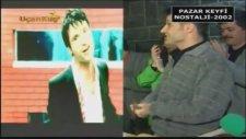 Sinan Özen 2002 Yılı İmajı Nostalji Pazar Keyfi 2002