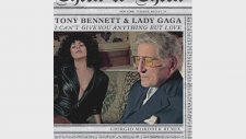 Tony Bennett & Lady Gaga - I Can't Give You Anything But Love