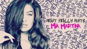 Mia Martina - Heart Really Hurts (Audio)